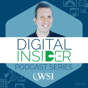 WSI Digital Insider Podcast_4 ImaGE