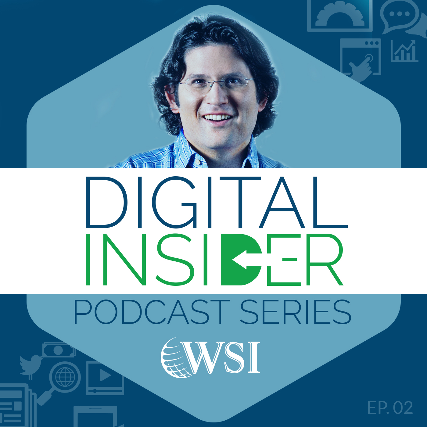 WSI Digital Insider Podcast_3 Image