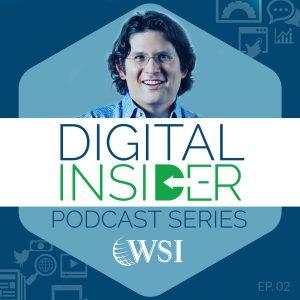WSI Digital Insider Podcasts